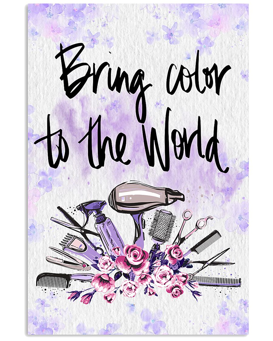Bring Color To World Hairdresser 11x17 Poster