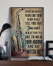 Saxophone What you've got to do is say 'watch me' 11x17 Poster lifestyle-poster-2