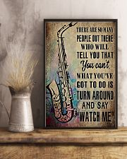 Saxophone What you've got to do is say 'watch me' 11x17 Poster lifestyle-poster-3