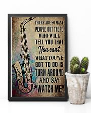Saxophone What you've got to do is say 'watch me' 11x17 Poster lifestyle-poster-8