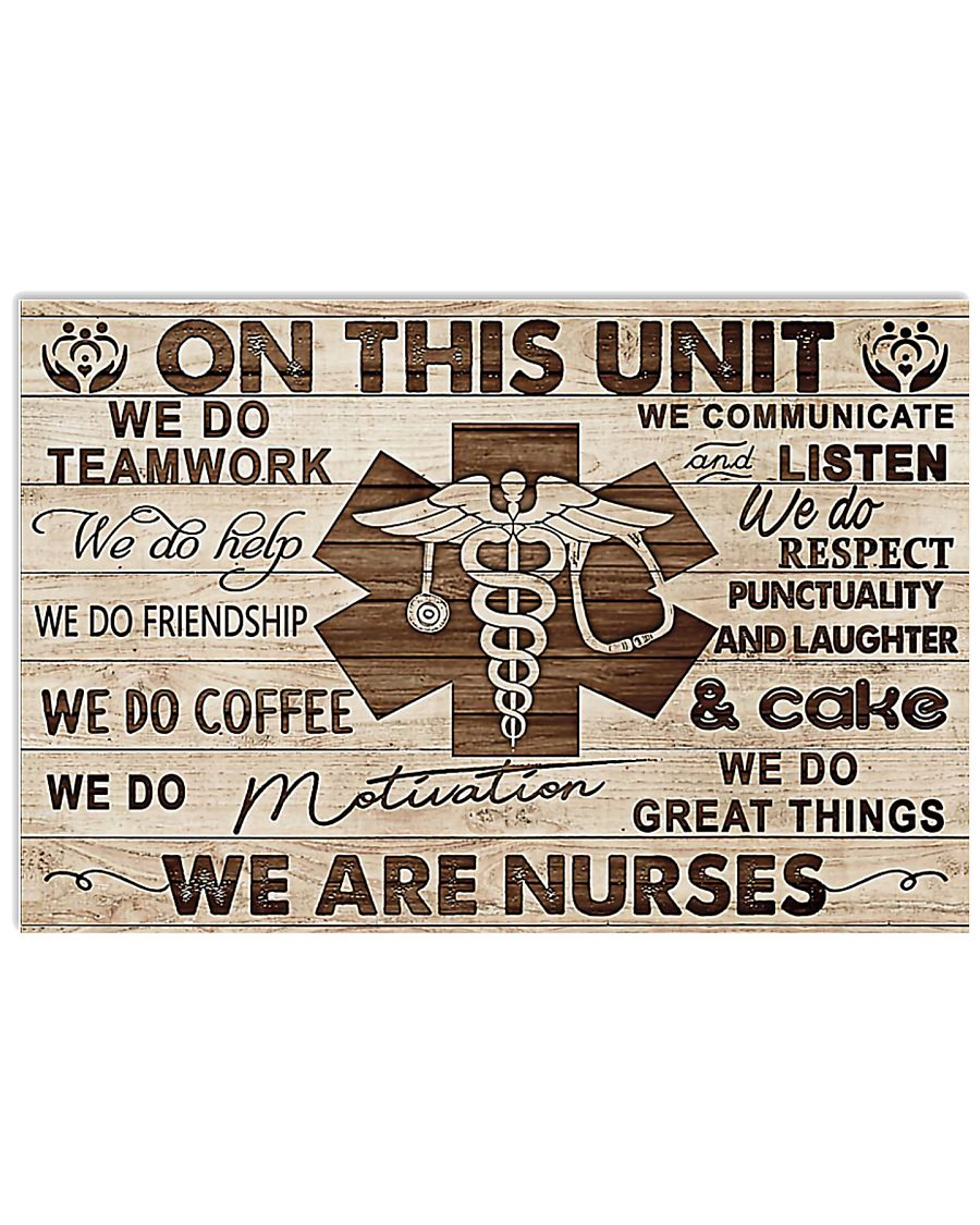 On This Unit We Are Nurses 17x11 Poster