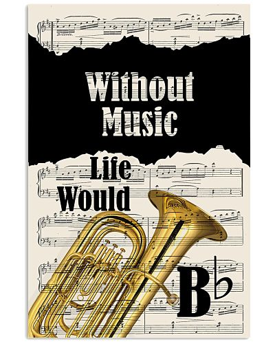 Without Tuba Life Would Be Boring