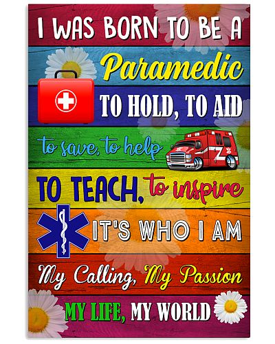 I Was Born To Be A Paramedic
