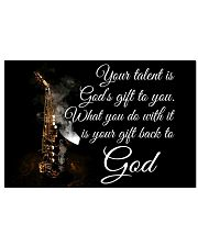 Saxophone - Your talent is God's gift to you 17x11 Poster front