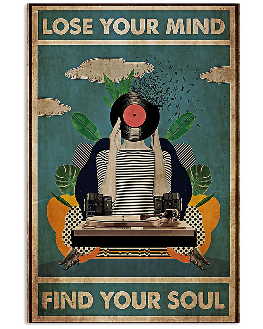 DJ - Lose your mind - Find your soul 11x17 Poster