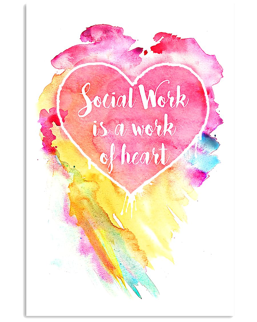 Social Work Is A Work Of Heart Colors Art 11x17 Poster