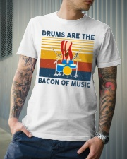 Drummer- Drums Are The Bacon Of Music Classic T-Shirt lifestyle-mens-crewneck-front-6