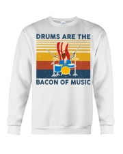 Drummer- Drums Are The Bacon Of Music Crewneck Sweatshirt thumbnail
