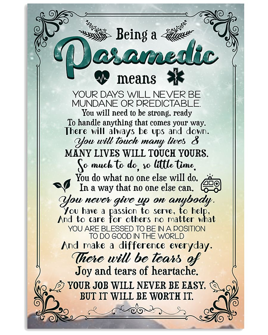 Being a paramedic means 11x17 Poster