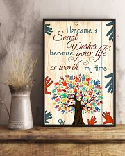 Social Worker Because Your Life Is Worth My Time 11x17 Poster lifestyle-poster-3