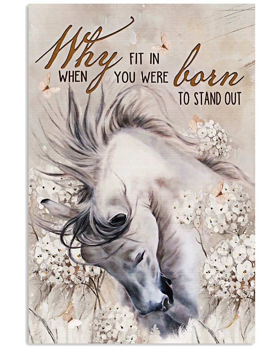Horse Girl - Why fit in when you were born  11x17 Poster