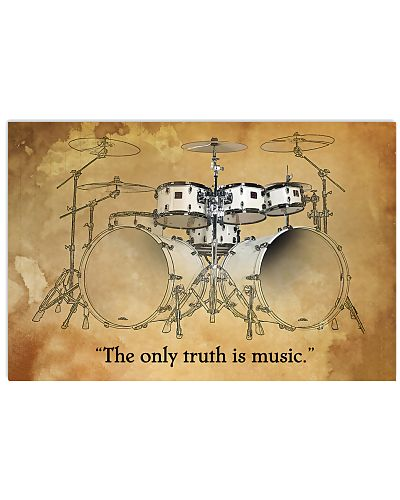 Drummer - The only truth is music