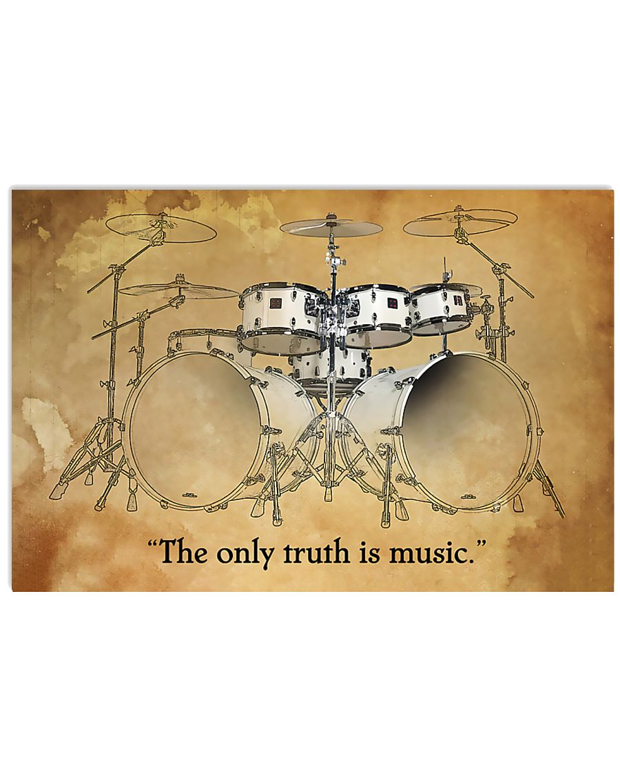 Drummer - The only truth is music 17x11 Poster