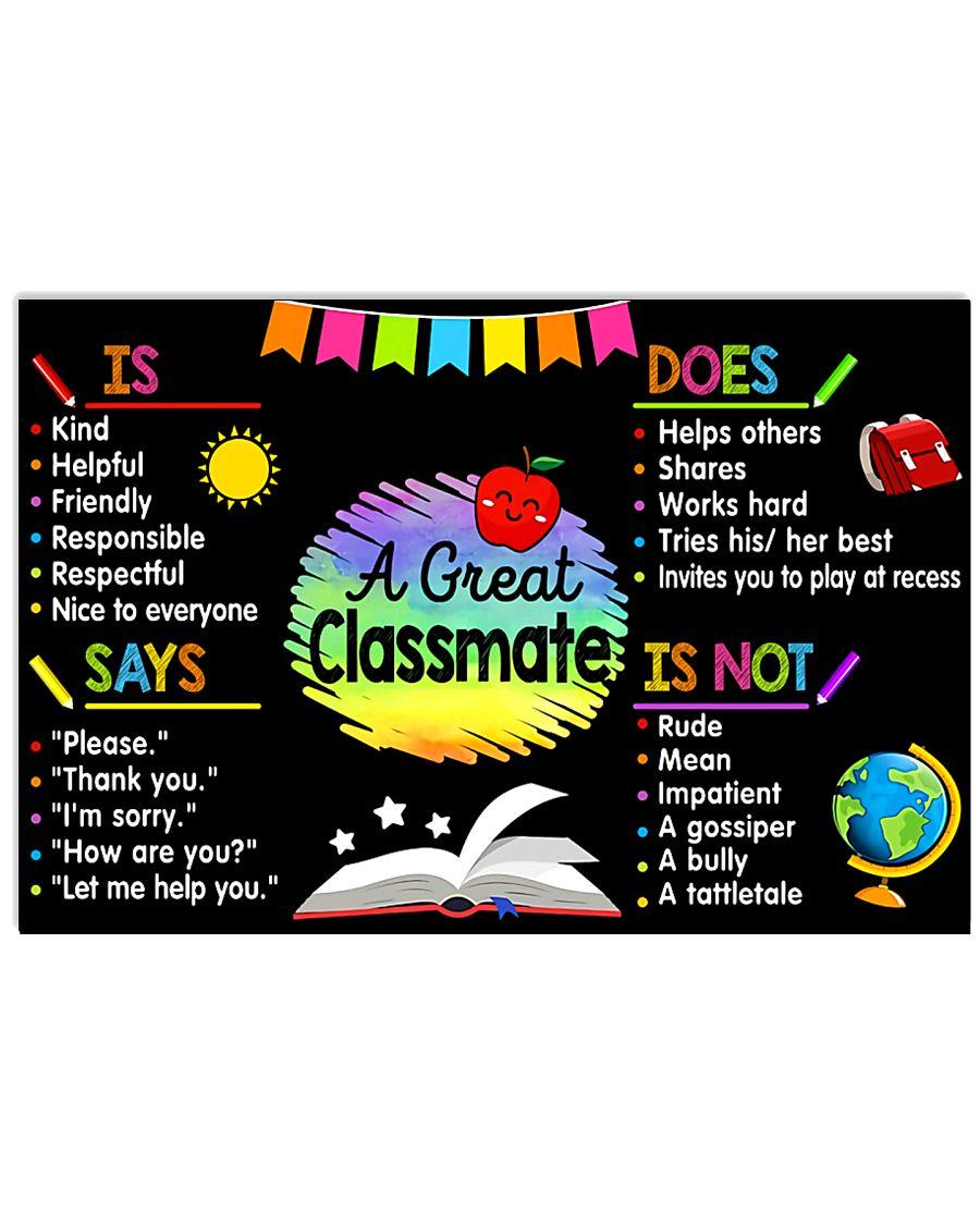 Teacher A Great Classmate 17x11 Poster