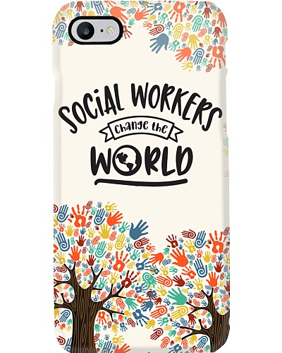 Social Workers Change The World Phonecase