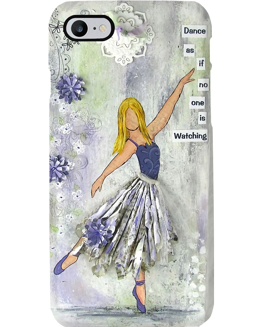 Ballet - Dance as if no one is watching Phone Case