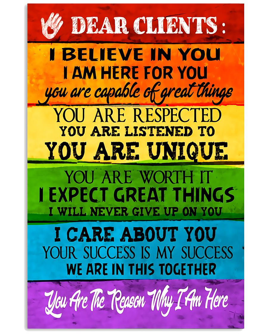 Social Worker Dear Clients Poster 11x17 Poster