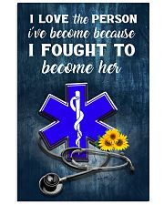 Paramedic I love the person I've become 11x17 Poster front