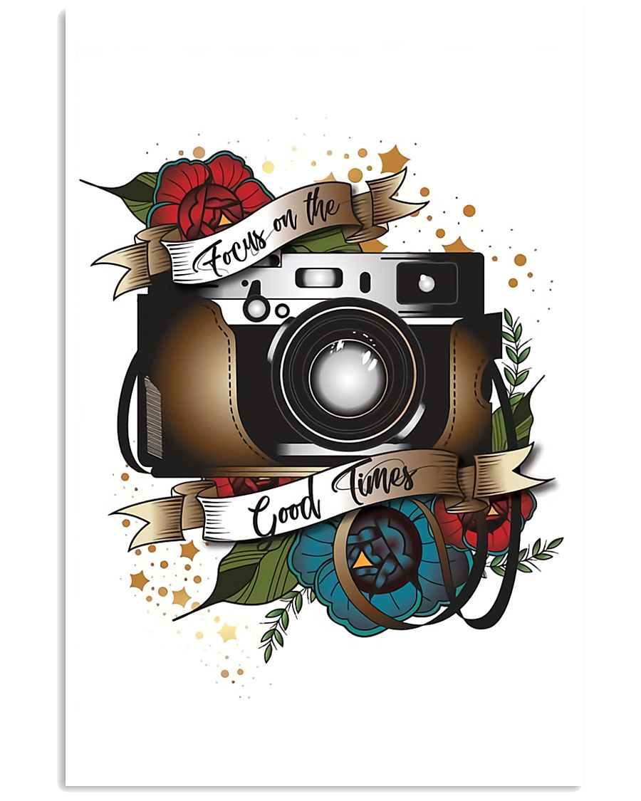 Photographer Focus On The Good Times 11x17 Poster