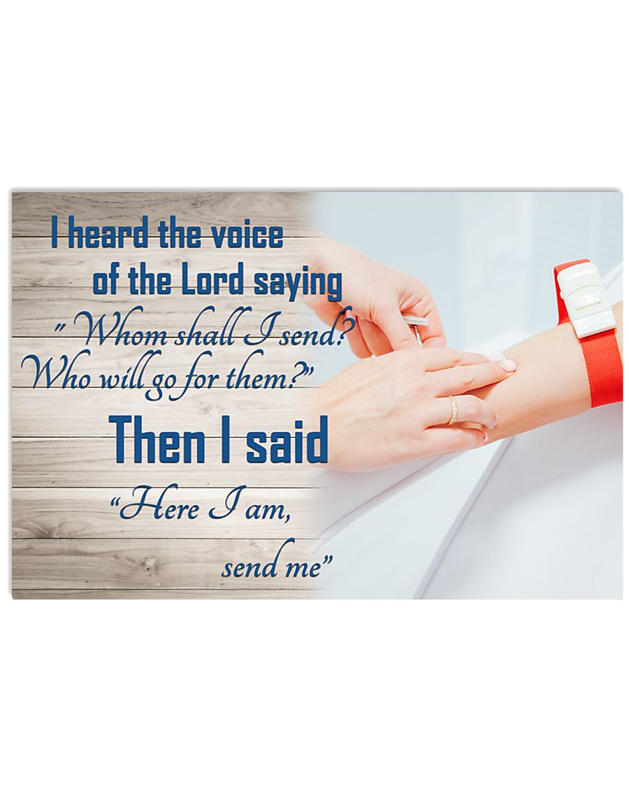 Phlebotomist - Heard the voice of the Lord saying 17x11 Poster