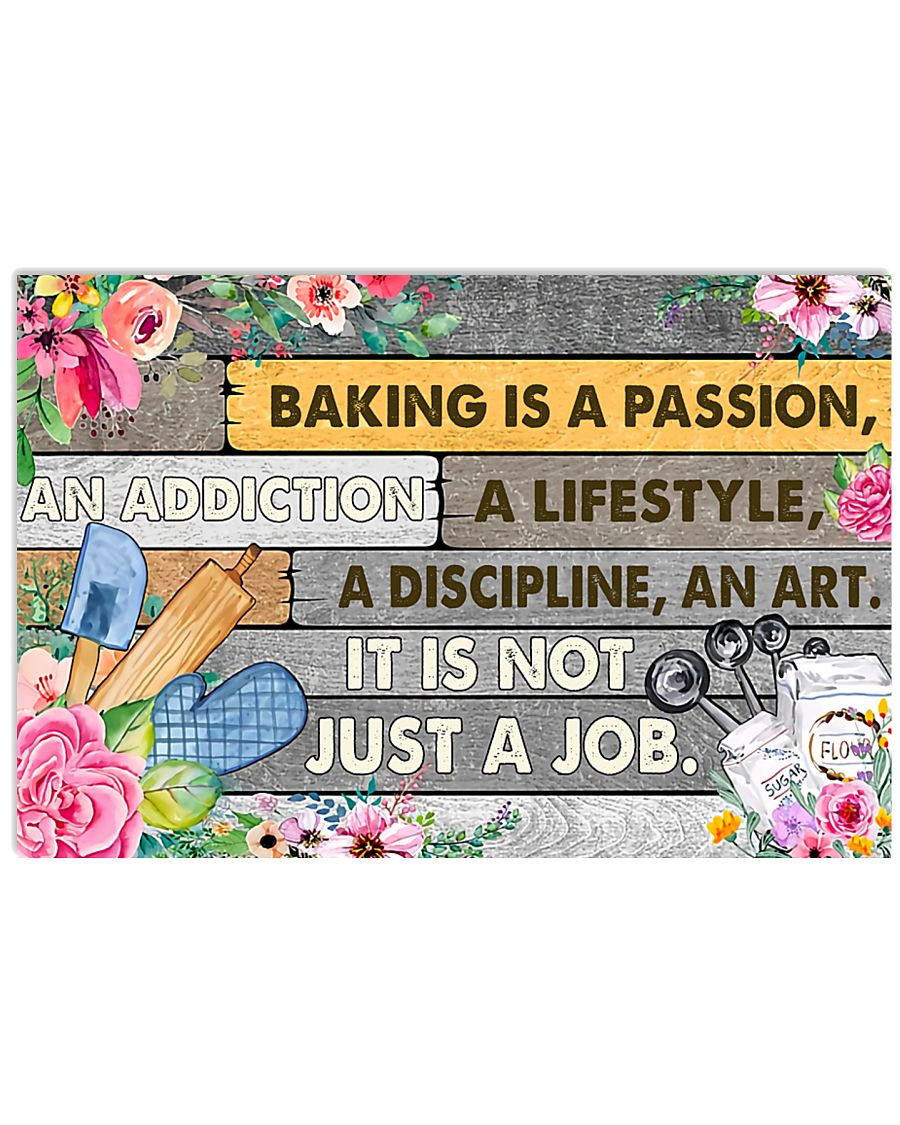 Baking Is A Passion 17x11 Poster