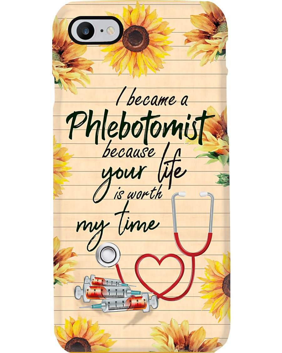 Phlebotomist Your life worth is my time Phone Case