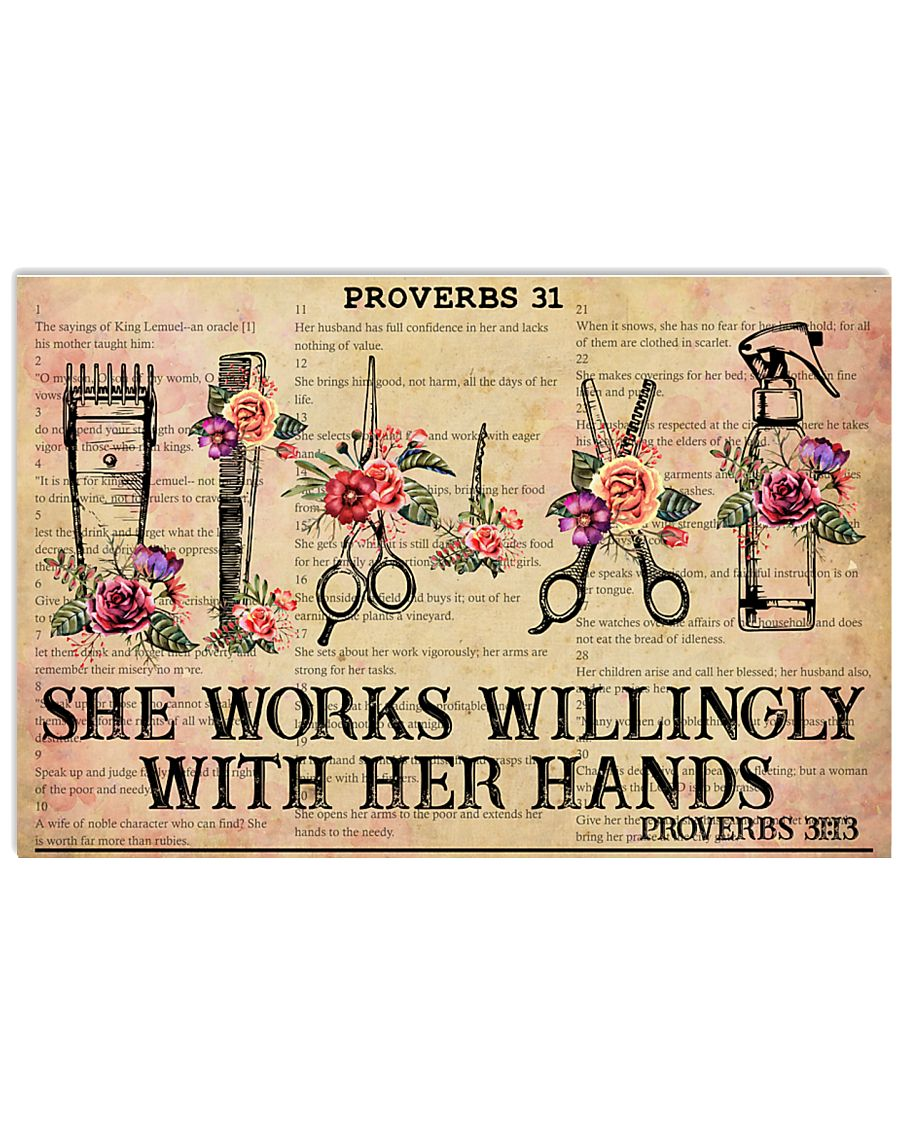 Hairstylist She Works Willingly With Her Hands 17x11 Poster