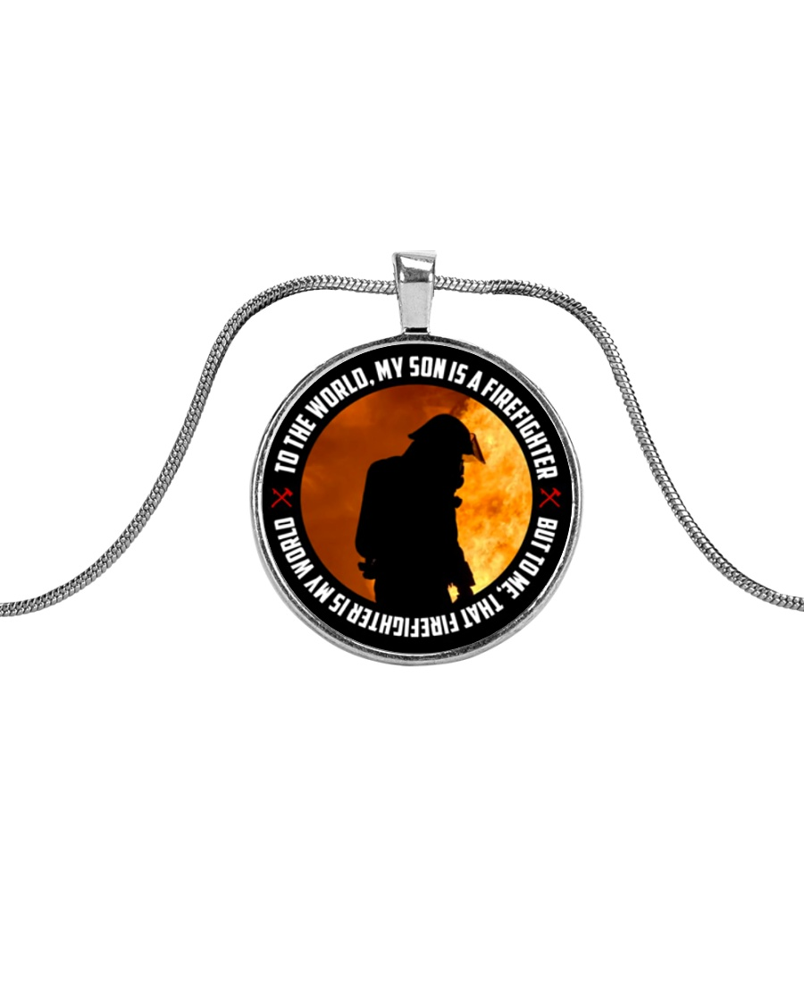 To The World My Son Is A Firefighter  Metallic Circle Necklace
