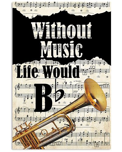 Without Trumpet Life Would Be Boring