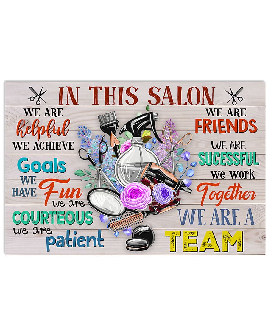 Hairstylists We Are A Team  17x11 Poster