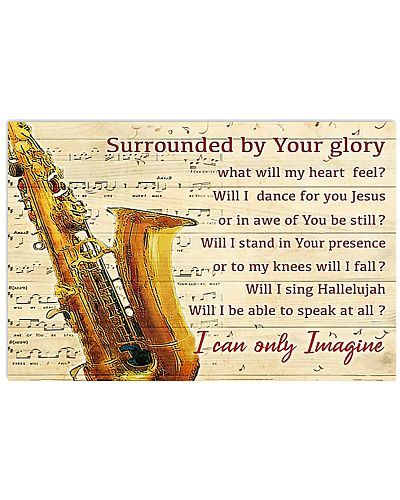 Saxophone Surrounded By Your Glory