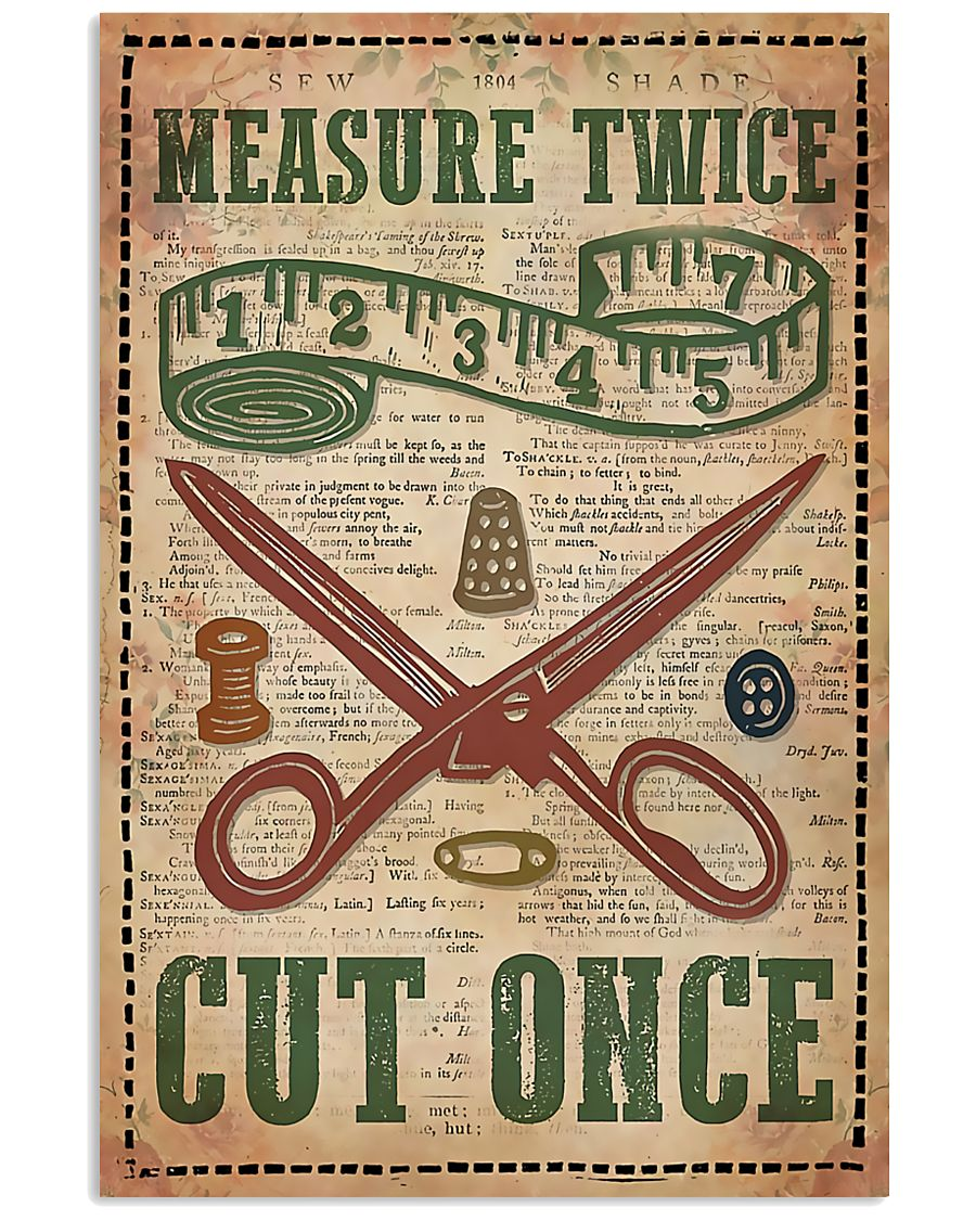 Sewing Measure Twice Cut Once 11x17 Poster