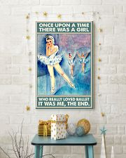 Ballet - There Was A Girl Who Really Loved Ballet 11x17 Poster lifestyle-holiday-poster-3
