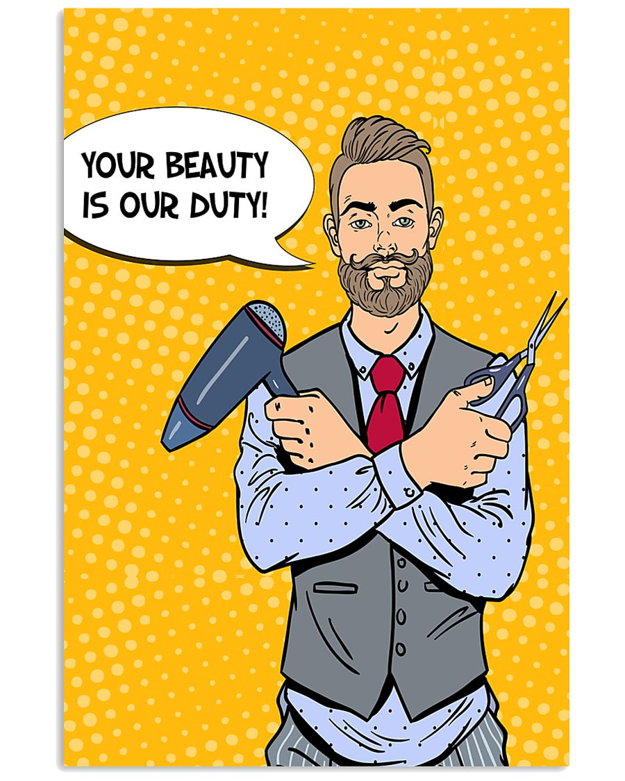 Hairdresser Your Beauty Is Our Duty 11x17 Poster