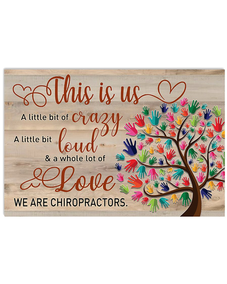 We are Chiropractors 17x11 Poster
