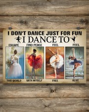 Ballet - I Don't Dance Just For Fun 17x11 Poster aos-poster-landscape-17x11-lifestyle-14