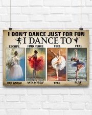 Ballet - I Don't Dance Just For Fun 17x11 Poster aos-poster-landscape-17x11-lifestyle-17
