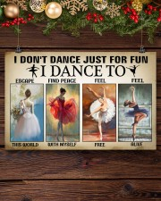Ballet - I Don't Dance Just For Fun 17x11 Poster aos-poster-landscape-17x11-lifestyle-27