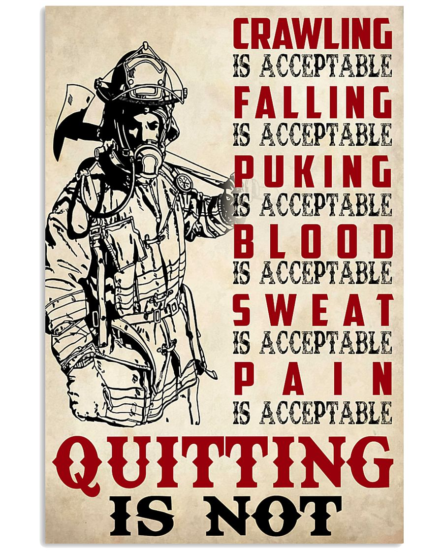 Firefighter crawling is acceptable  11x17 Poster