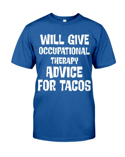 Will Give Occupational Therapy Advice For Tacos