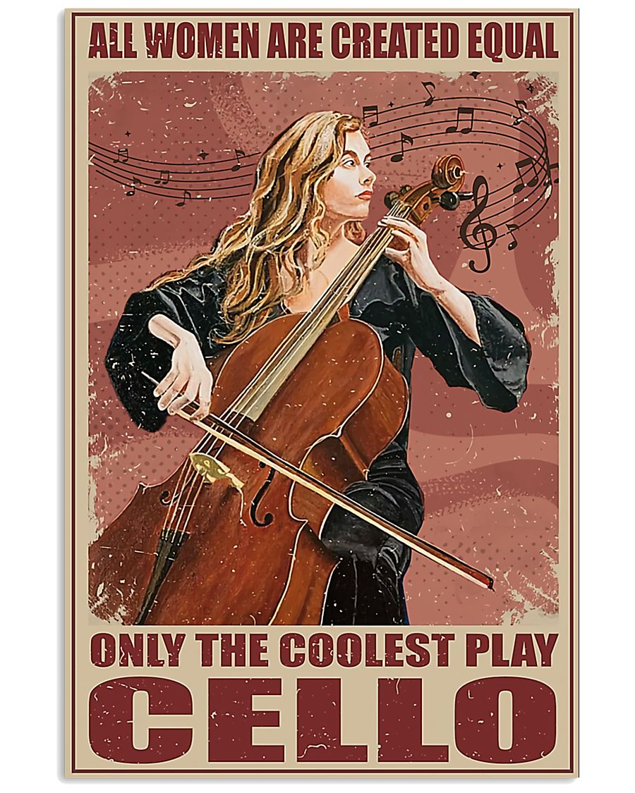 Cellists Only The Coolest Play Cello  11x17 Poster