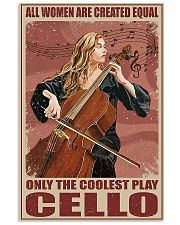 Cellists Only The Coolest Play Cello  11x17 Poster front