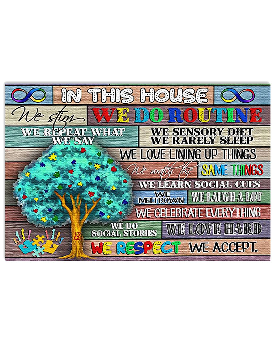 Autism Awareness In This House We Respect  17x11 Poster