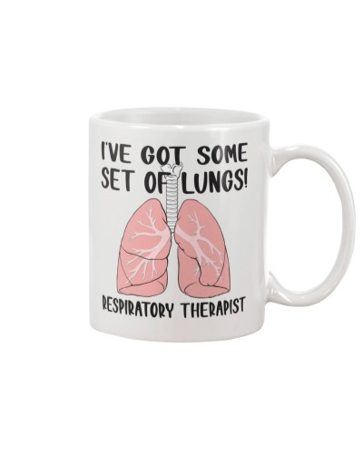 Respiratory Therapist I've Got Some Set Of Lungs