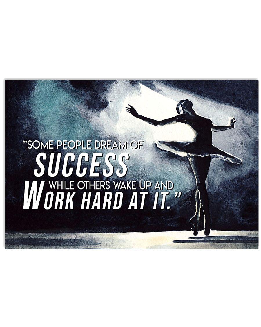 Ballet Motivation Success Ballerina 17x11 Poster