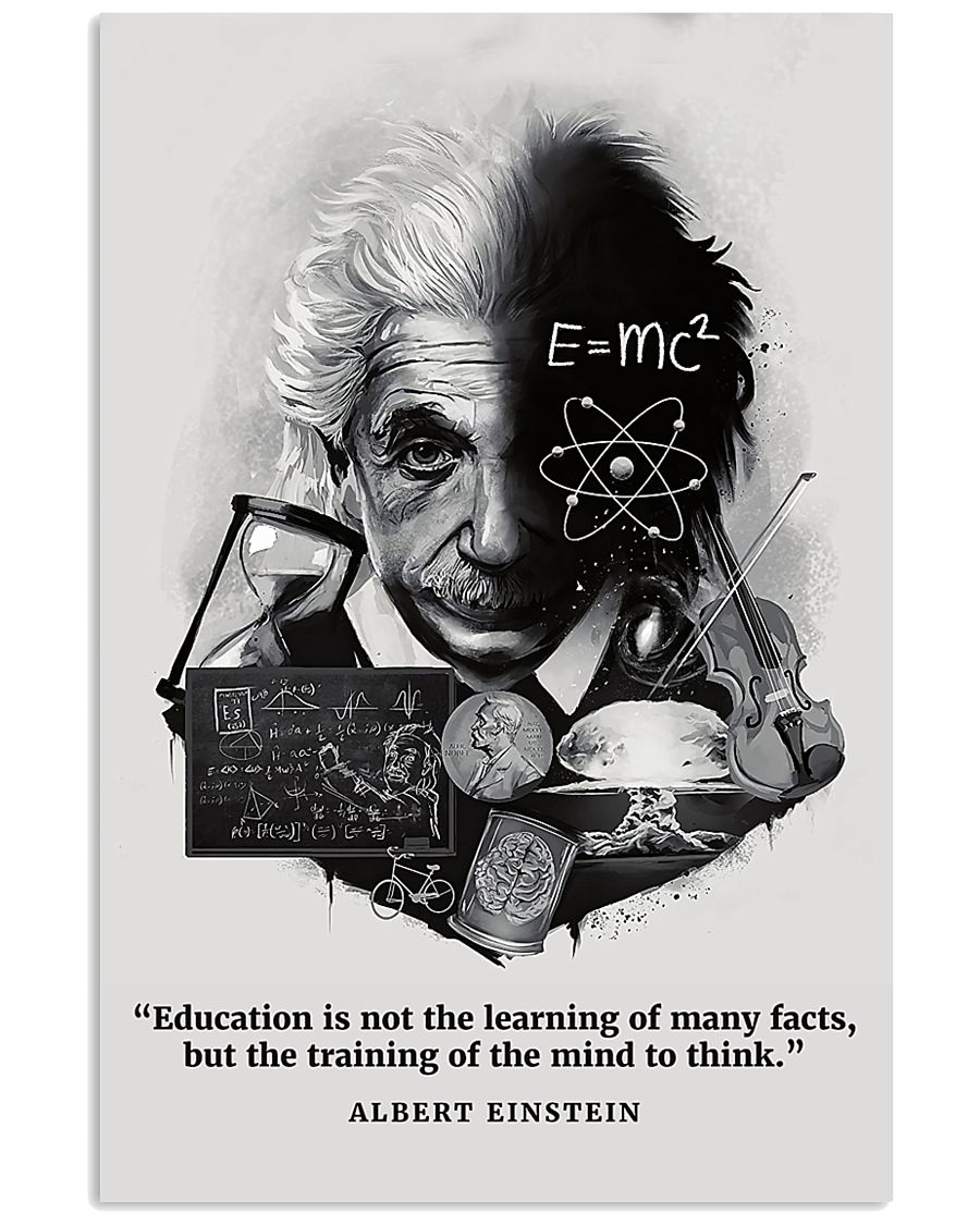 Education Is Not The Learning Of Many Facts 11x17 Poster