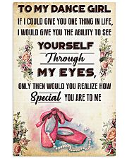 Ballet To my dance girl 11x17 Poster front