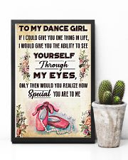 Ballet To my dance girl 11x17 Poster lifestyle-poster-8