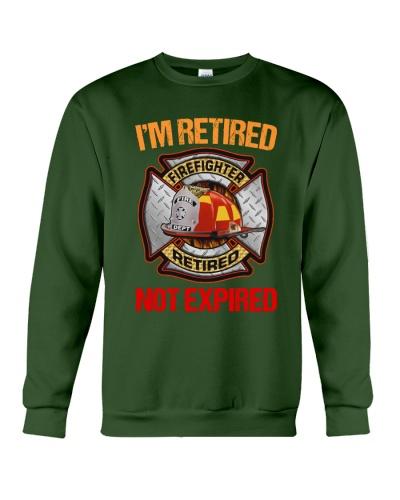 Firefighter I'm Retired Not Expired