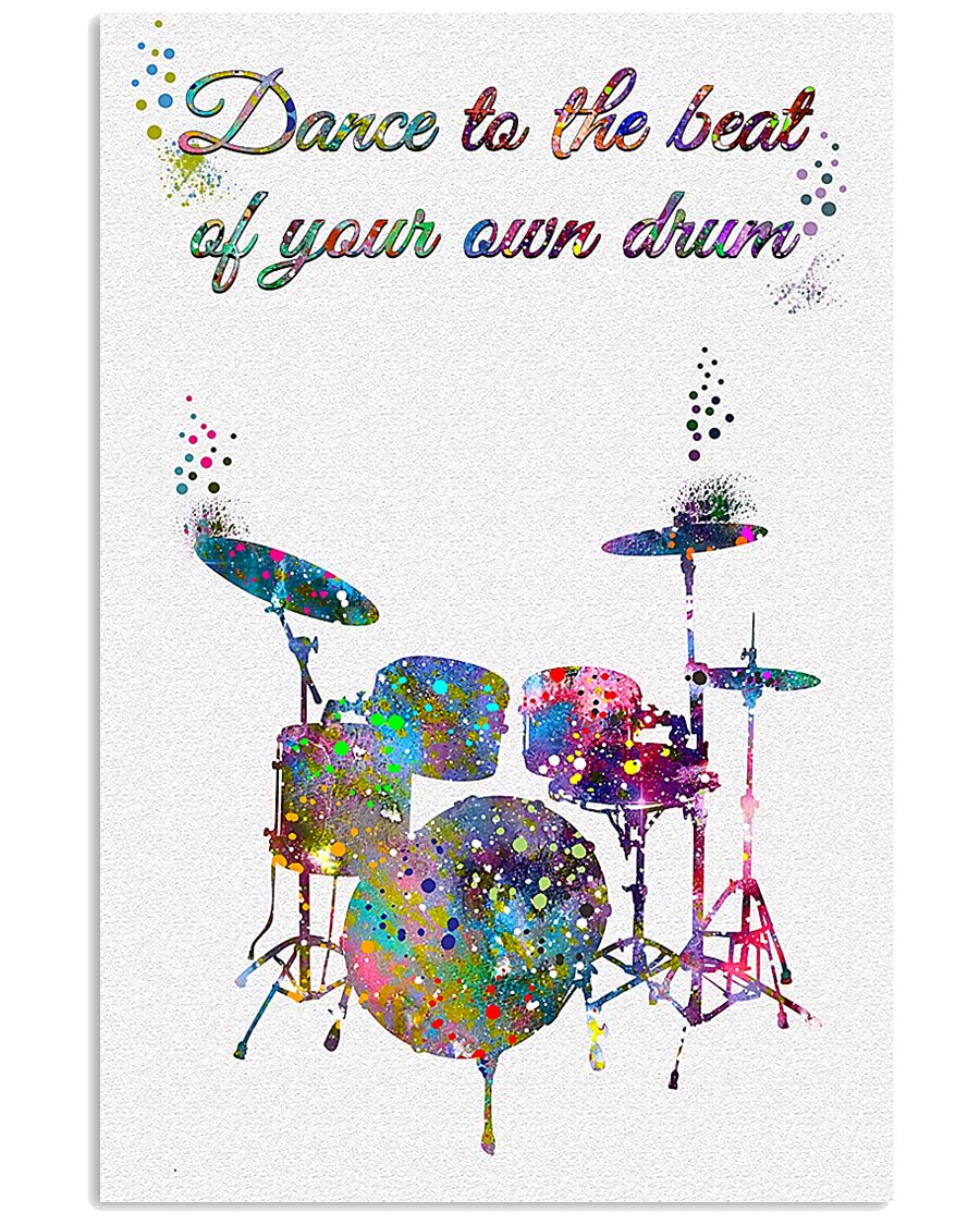 Drummer - Dance To The Beat Of Your Own Drum 11x17 Poster